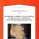 Libros: PANORÁMICAS SOBRE LAS RELACIONES ENTRE LENGUA Y SOCIEDAD EN EL MUNDO HISPANOHABLANTE (AXAC 2019). Lote 156533506