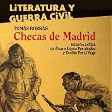 Libros: CHECAS DE MADRID TOMÁS BORRÁS GASTOS DE ENVIO GRATIS ESCOLAR Y MAYO. Lote 255326970