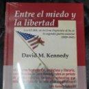 Libros: ENTRE EL MIEDO Y LA LIBERTAD ( DAVID M KENNEDY ) ENSAYO HISTORICO EDHASA ). Lote 164695482