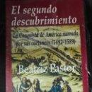 Libros: EL SEGUNDO DESCUBRIMIENTO ( LA CONQUISTA DE AMERICA NARRADA POR SUS COETANEOS ( 1492-1589 ). Lote 164726322