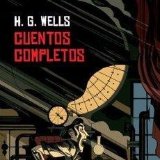 Livros: CUENTOS COMPLETOS WELLS, H. G. VALDEMAR, 2019. GASTOS DE ENVIO GRATIS TAPA DURA. Lote 253209900