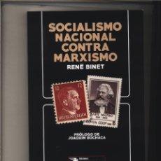 Libros: SOCIALISMO NACIONAL CONTRA MARXISMO RENÉ BINET GASTOS DE ENVIO GRATIS. Lote 168297588