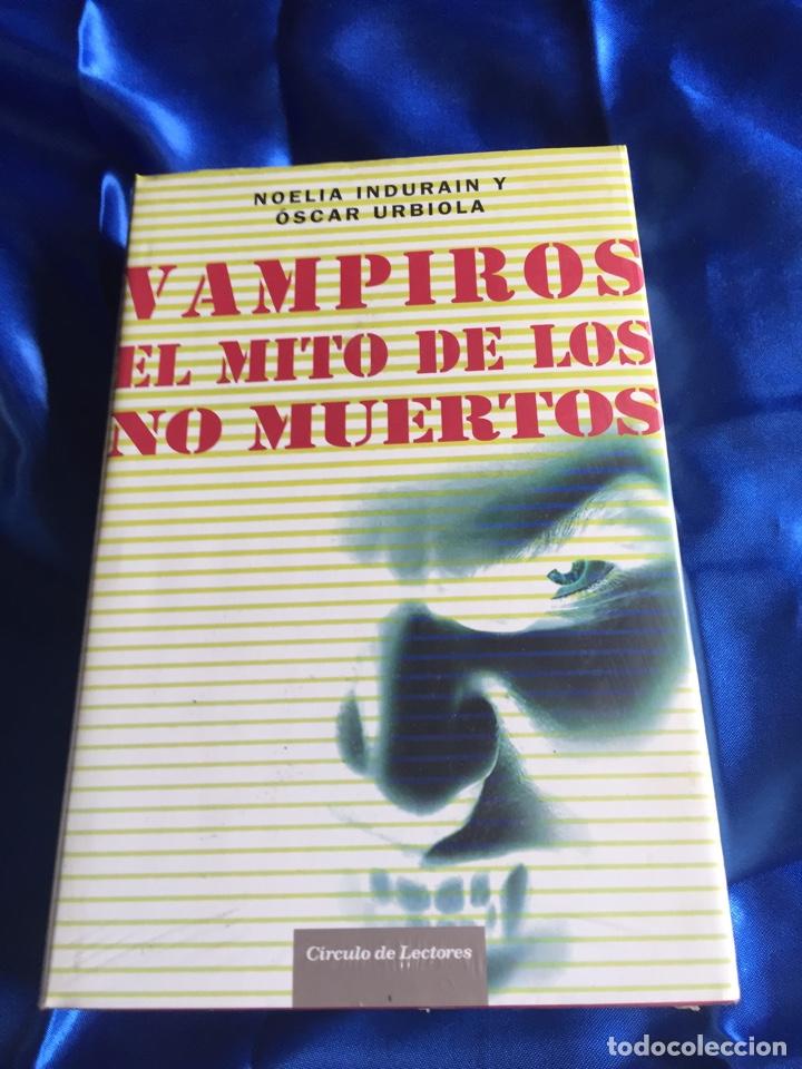 VAMPIROS EL MITO DE LOS NO MUERTOS (Libros Nuevos - Literatura - Ensayo)