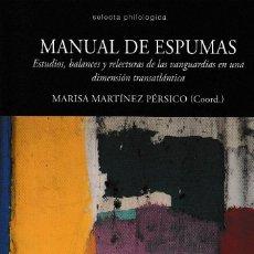 Libros: MANUAL DE ESPUMAS (M. MARTÍNEZ PÉRSICO) CALAMBUR 2019 . Lote 168582024