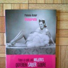 Libros: PALOMA AZNAR - VAMPIRELLA. Lote 171572603