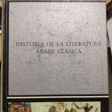 Libros: HISTORIA DE LA LITERATURA ARABE CLASICA. MAHMUD SOBH 2002. Lote 172244128