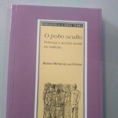 Libros: O POBO OCULTO. RAMÓN MUÑIZ DE LAS CUEVAS. A NOSA TERRA. Lote 173654829