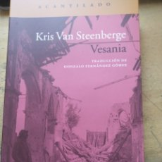 Libros: VESANIA VAN STEENBERGE, KRIS PUBLICADO POR ACANTILADO (2019) GASTOS DE ENVIO GRATIS. Lote 175894258