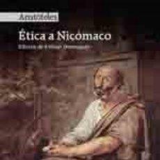 Libros: ÉTICA A NICÓMACO ARISTÓTELES ESCOLAR Y MAYO EDITORES S.L., 2019. GASTOS DE ENVIO GRATIS. Lote 176959949