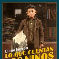 Libros: LO QUE CUENTAN LOS NIÑOS.ELENA FORTÚN.. Lote 177960623