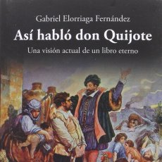Libros: ASÍ HABLÓ DON QUIJOTE (G. ELORRIAGA FERNÁNDEZ) GLYPHOS 2016. Lote 178963315
