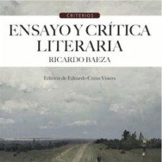 Libros: ENSAYO Y CRÍTICA LITERARIA (RICARDO BAEZA) CALAMBUR 2016. Lote 181327165