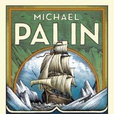 Livros: EREBUS HISTORIA DE UN BARCO PALIN, MICHAEL ATICO DE LIBROS, 2019. GASTOS ENVIO GRATIS. Lote 181863565