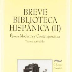 Libros: BREVE BIBLIOTECA HISPÁNICA II (VV.AA.) EUNSA 1998. Lote 183179278