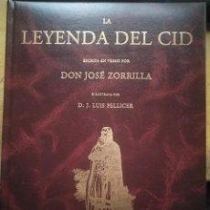 Libros: LA LEYENDA DEL CID DON JOSE ZORRILLA ISOLUX CORSÁN - 582PP TAPA DURA. 2006. EDICIÓN FACSÍMIL. Lote 183973302