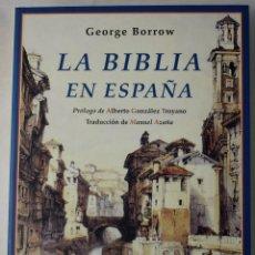 Libros: LA BIBLIA EN ESPAÑA. BORROW, GEORGE.TRADUCCIÓN DE MANUEL AZAÑA. Lote 184300381