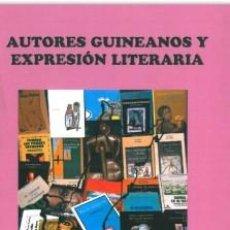 Libros: AUTORES GUINEANOS Y EXPRESION LITERARIA JOSE FERNANDO SIALE DJANGANY. Lote 185875786