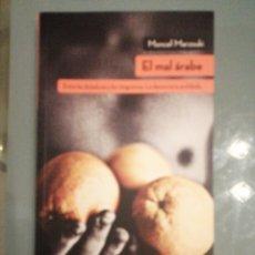 Libros: EL MAL ÁRABE. Lote 186085106