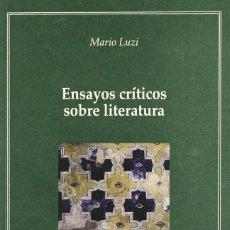 Libros: ENSAYOS CRÍTICOS SOBRE LITERATURA (MARIO LUZI) EUNSA 2007. Lote 187333266