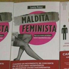 Libros: MALDITA FEMINISTA. LOOLA PÉREZ. LIBRO NUEVO. ENSAYO FEMINISMO. Lote 191541192