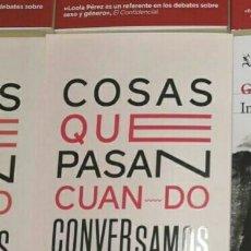 Libros: COSAS QUE PASAN CUANDO CONVERSAMOS. ESTRELLA MONTOLÍO GRUPO PLANETA ENE. 2020.. Lote 191541386