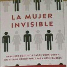 Libros: LA MUJER INVISIBLE. CAROLINE CRIADO PEREZ.. Lote 191541862