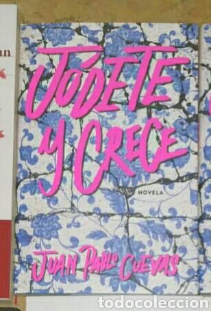 JÓDETE Y CRECE JUAN PABLO CUEVAS. LIBRO NUEVO (Libros Nuevos - Literatura - Ensayo)