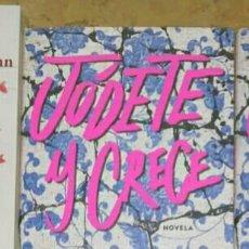 Libros: JÓDETE Y CRECE JUAN PABLO CUEVAS. LIBRO NUEVO. Lote 191543216