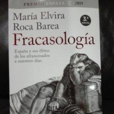 Libros: MARÍA ELVIRA ROCA BAREA FRACASOLOGÍA: ESPAÑA Y SUS ÉLITES DE LOS AFRANCESADOS A NUESTROS DÍAS. NUEVO. Lote 191658430