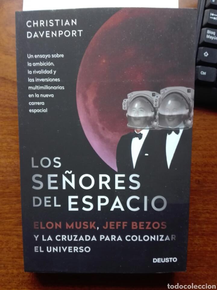 LOS SEÑORES DEL ESPACIO ELON MUSK, JEFF BEZOS Y LA CRUZADA PARA COLONIZAR UNIVERSO DAVENPORT NUEVO (Libros Nuevos - Literatura - Ensayo)