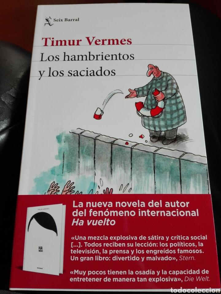LOS HAMBRIENTOS Y LOS SACIADOS TIMUR VERMES LIBRO NUEVO (Libros Nuevos - Literatura - Ensayo)