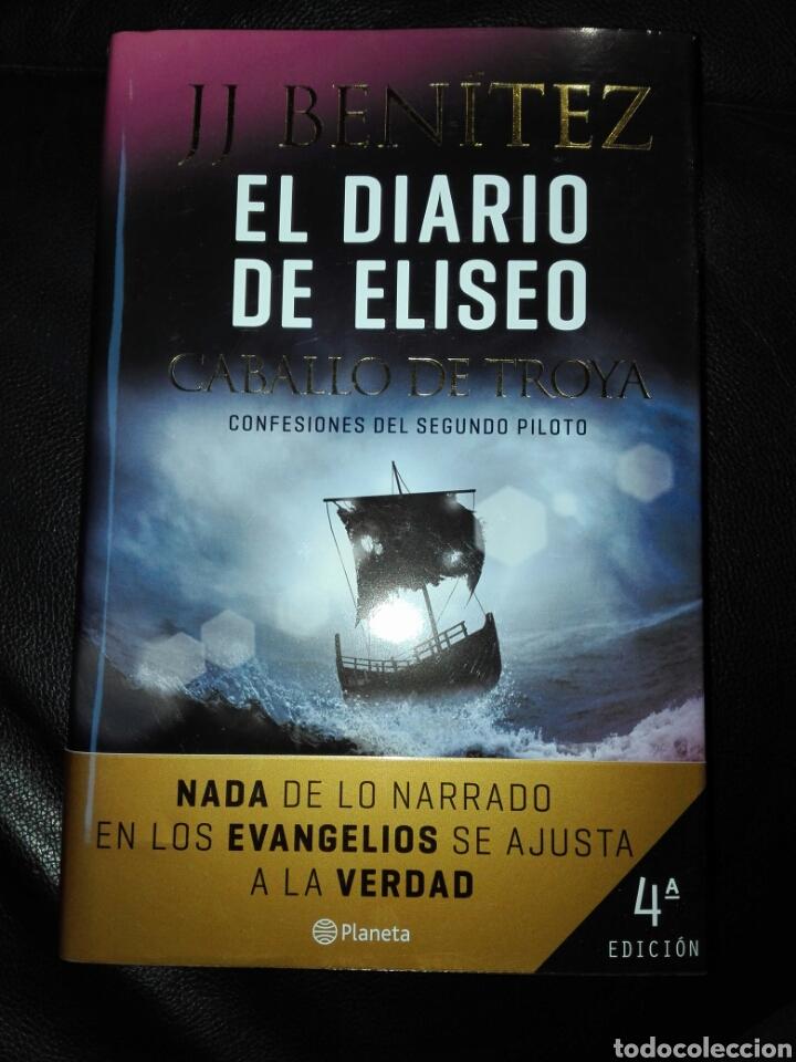 EL DIARIO DE ELISEO. CABALLO DE TROYA CONFESIONES DEL SEGUNDO PILOTO J. J. BENÍTEZ. LIBRO NUEVO (Libros Nuevos - Literatura - Ensayo)