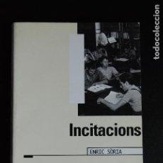 Libros: 5. ENRIC SÒRIA - INCITACIONS - TÀNDEM ARGUMENTS, 1997. Lote 198324612