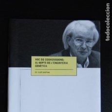 Libros: 5. DR. SCOTT EASTHAM - XOC DE COSMOVISIONS: EL RECPTE DE L'ENGINYERIA GENÈTICA - ISCR, VIC, 2000. Lote 198328395