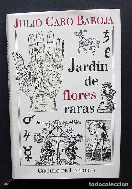 JARDIN DE FLORES RARAS – JULIO CARO BAROJA – CÍRCULO DE LECTORES 1993 – CON EX LIBRIS (Libros Nuevos - Literatura - Ensayo)