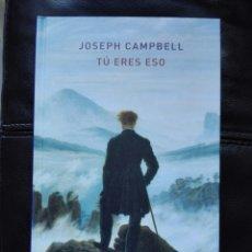 Libros: ATALANTA. TÚ ERES ESO. JOSEPH CAMPBELL. LIBRO NUEVO. MITOLOGÍA. ANTROPOLOGÍA. FILOSOFÍA NUEVO. MITO. Lote 191692651