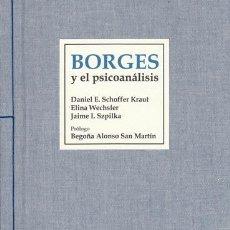 Libros: DANIEL SCHOFFER, ELINA WECHSLER Y JAIME SZPILKA BORGES Y EL PSICOANÁLISIS . Lote 201344288