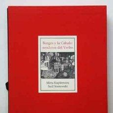 Libros: (BORGES, JORGE LUIS) SOSNOWSKI, SAÚL; KUPFERMINC, MIRTA - BORGES Y LA CÁBALA: SENDEROS DEL VERBO. Lote 201345731