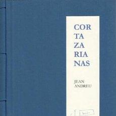 Libros: (CORTÁZAR, JULIO) ANDREU, JEAN - CORTAZARIANAS - PRIMERA EDICIÓN FIRMADA Y NUMERADA. Lote 201483871