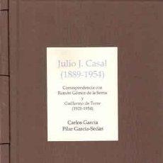 Livros: GARCÍA, C. – GARCÍA, P. - JULIO J. CASAL (1889-1954) CORRESPONDENCIA CON RAMÓN GÓMEZ DE LA SERNA. Lote 202261058