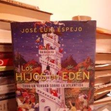 Livros: LOS HIJOS DEL EDÉN-JOSÉ LUIS ESPEJO. Lote 203242807
