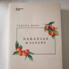 Libros: LIBRO NUEVO. NARANJAS DE SANGRE. Lote 206812701