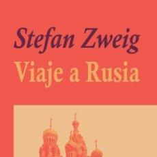 Libros: STEFAN ZWEIG - VIAJE A RUSIA. Lote 207358906