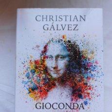 Libros: GIOCONDA DESCODIFICADA CHRISTIAN GALVEZ - TAPA DURA - NUEVO. Lote 209751860