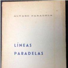 Libros: LINEAS PARADELAS. ALVARO PARADELA . FIRMADO.1968. . IMPECABLE RARO.. Lote 210397046