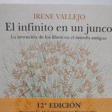 Libros: EL INFINITO EN UN JUNCO DE IRENE VALLEJO. Lote 210615763