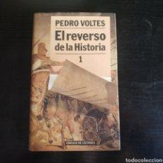 Libros: EL REVERSO DE LA HISTORIA. Lote 210669122