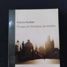Libros: PRAGA EN TIEMPOS DE KAFKA. PATRIZIA RUNFOLA.. Lote 211393251