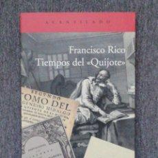 Libros: TIEMPOS DEL QUIJOTE. FRANCISCO RICO MANRIQUE.EL ACANTILADO, 2012, MADRID. IN 4 M RUSTICA ILUSTRADA S. Lote 213157795