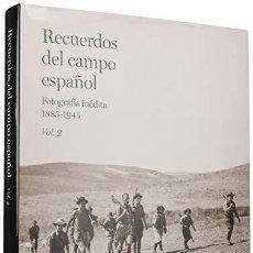 Libros: RECUERDOS DEL CAMPO ESPAÑOL FOTOGRAFIA INEDITA 1885-1945 VOL.2 TURNER 2019 GASTOS ENVIO GRATIS. Lote 218972173